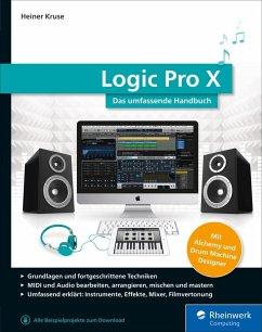 Logic Pro X (eBook, ePUB) - Kruse, Heiner