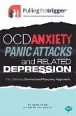 OCD, Anxiety, Panic Attacks and Related Depression (eBook, ePUB)