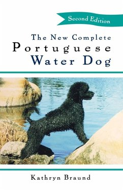 The New Complete Portuguese Water Dog (eBook, ePUB) - Braund, Kathryn