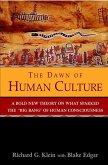 The Dawn of Human Culture (eBook, ePUB)