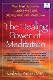 The Healing Power of Meditation (eBook, ePUB)