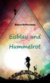 Eisblau und Hummelrot (eBook, ePUB)
