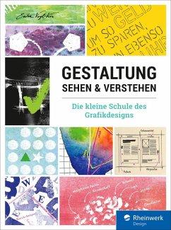 Gestaltung sehen und verstehen (eBook, PDF) - Vogl-Kis, Erika