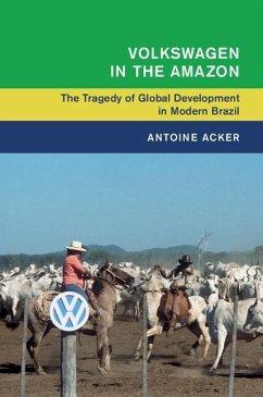 Volkswagen in the Amazon (eBook, ePUB) - Acker, Antoine