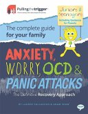 Anxiety, Worry, OCD and Panic Attacks - The Definitive Recovery Approach (eBook, ePUB)