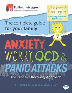 Anxiety, Worry, OCD and Panic Attacks - The Definitive Recovery Approach (eBook, ePUB) - Callaghan, Lauren