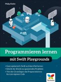 Programmieren lernen mit Swift Playgrounds (eBook, PDF)
