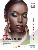The City & Guilds Textbook Level 2 Beauty Therapy for the Technical Certificate (eBook, ePUB)