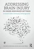 Addressing Brain Injury in Under-Resourced Settings (eBook, ePUB)