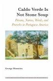 Caldo Verde Is Not Stone Soup (eBook, ePUB)