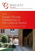 Public-Private Partnership in the Cultural Sector (eBook, ePUB)
