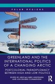 Greenland and the International Politics of a Changing Arctic (eBook, PDF)