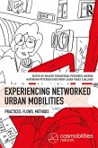 Experiencing Networked Urban Mobilities (eBook, ePUB)