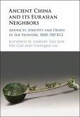 Ancient China and its Eurasian Neighbors (eBook, PDF)