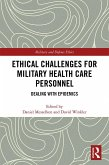 Ethical Challenges for Military Health Care Personnel (eBook, PDF)