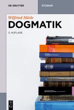 Dogmatik - Härle, Wilfried