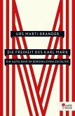 Die Freiheit des Karl Marx (eBook, ePUB)