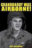 Granddaddy Was Airborne! (eBook, ePUB)