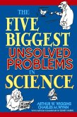 The Five Biggest Unsolved Problems in Science (eBook, ePUB)
