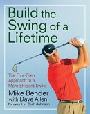 Build the Swing of a Lifetime (eBook, ePUB)