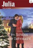 Im Schloss der Sehnsucht (eBook, ePUB)