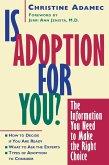 Is Adoption for You (eBook, ePUB)