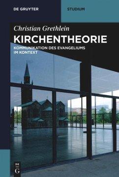 Kirchentheorie - Grethlein, Christian