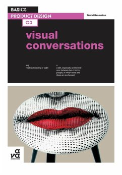 Basics Product Design 03: Visual Conversations (eBook, ePUB) - Bramston, David