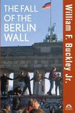 The Fall of the Berlin Wall (eBook, ePUB)
