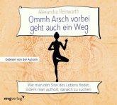 Ommh Arsch vorbei geht auch ein Weg, 1 Audio-CD