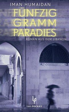 Fünfzig Gramm Paradies - Humaidan, Iman
