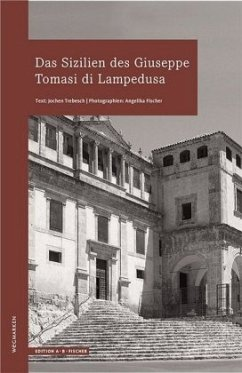 Das Sizilien des Giuseppe Tomasi di Lampedusa - Trebesch, Volker