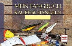 Mein Fangbuch - Raubfischangeln (Mängelexemplar)