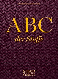 ABC der Stoffe - Berkau, Elisabeth; Wolff, Andrea