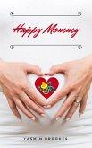 Happy Mommy (eBook, ePUB)