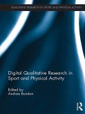 Digital Qualitative Research in Sport and Physical Activity (eBook, ePUB)