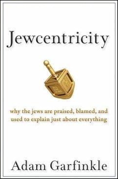 Jewcentricity (eBook, ePUB) - Garfinkle, Adam