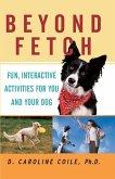 Beyond Fetch (eBook, ePUB)
