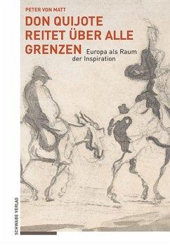 Don Quijote reitet über alle Grenzen (eBook, ePUB) - Matt, Peter von