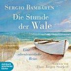 Die Stunde der Wale - Eine abenteuerliche Reise (Ungekürzt) (MP3-Download)