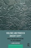 Violence and Power in Ancient Egypt (eBook, PDF)