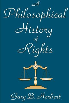 A Philosophical History of Rights (eBook, ePUB)