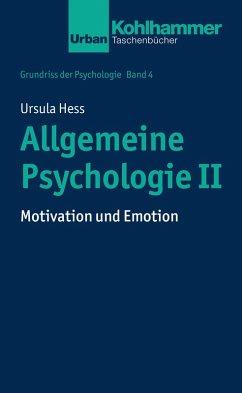 Allgemeine Psychologie II (eBook, PDF) - Hess, Ursula