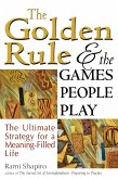 The Golden Rule and the Games People Play (eBook, ePUB)