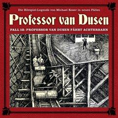 Professor van Dusen, Die neuen Fälle, Fall 12: Professor van Dusen fährt Achterbahn (MP3-Download) - Koser, Michael; Freund, Marc; Niemann, Eric