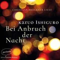 Bei Anbruch der Nacht (Ungekürzte Lesung) (MP3-Download) - Ishiguro, Kazuo