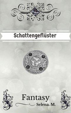 Schattengeflüster (eBook, ePUB) - Selena M.