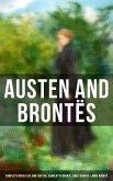 Austen and Brontës: Complete Novels of Jane Austen, Charlotte Brontë, Emily Brontë & Anne Brontë (eBook, ePUB)
