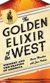 The Golden Elixir of the West (eBook, ePUB)