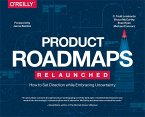 Product Roadmaps Relaunched (eBook, ePUB)